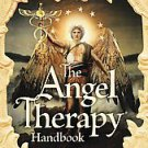 The Angel Therapy Handbook by Doreen Virtue (2011, Hardcover)