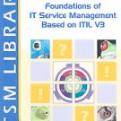 Foundations of IT Service Management (2007, Paperback, New)