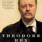 Theodore Rex by Edmund Morris (2002, Paperback, Reprint)