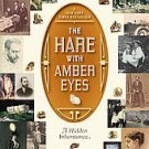 The Hare With Amber Eyes: A Family's Century of Art and Loss by Edmund De Waa...