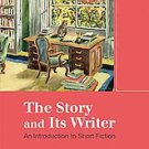 The Story and Its Writer: An Introduction to Short Fiction by Ann Charters (2...