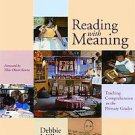 Reading With Meaning: Teaching Comprehension in the Primary Grades by Debbie ...