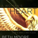 A Woman's Heart: God's Dwelling Place, Leader Guide by Beth Moore (2007, Pape...