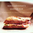 Nancy Silverton's Sandwich Book: The Best Sandwiches Ever--from Thursday Nigh...