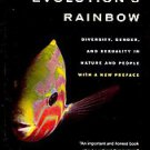 Evolution's Rainbow: Diversity, Gender, and Sexuality in Nature and People by...