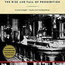 Last Call: The Rise and Fall of Prohibition by Daniel Okrent (2011, Paperback)