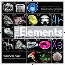 The Elements: A Visual Exploration of Every Known Atom in the Universe by The...