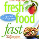 Cooking Light: Fresh Food Fast (2009, Paperback, Original)
