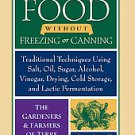Preserving Food Without Freezing or Canning by Gardeners and Farmers of Centr...