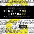 The Hollywood Standard: The Complete and Authoritative Guide to Script Format...