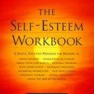 The Self-Esteem Workbook by Glenn R. Schiraldi (2001, Paperback)