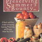 Preserving Summer's Bounty: A Quick and Easy Guide to Freezing, Canning, and ...