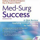 Med-Surg Success: Course Review Applying Critical Thinking to Test Taking by ...