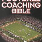 The Football Coaching Bible by American Football Coaches Association (2002, P...
