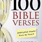 100 Bible Verses: Everyone Should Know by Heart by Robert J. Morgan (2010, Pa...