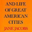 The Death and Life of Great American Cities by Jane Jacobs (1992, Paperback, ...