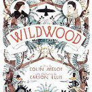 Wildwood by Colin Meloy (2011, Hardcover)