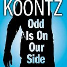Odd Is on Our Side by Fred Van Lente and Dean Koontz (2010, Paperback)