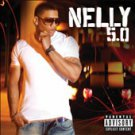 5.0 [PA] by Nelly (CD, Nov-2010, Universal Motown)
