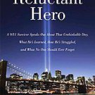 Reluctant Hero by Dave Hollander and Michael Benfante (2011, Hardcover)