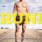 Run!: 26.2 Stories of Blisters and Bliss by Dean Karnazes (2011, Hardcover)