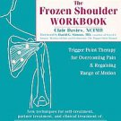 The Frozen Shoulder Workbook by Clair Davies (2006, Paperback)