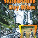 A Rangers Guide to Yellowstone Day Hikes by Roger Anderson, Carol Anderson an...