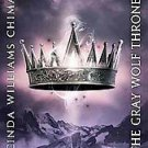 The Gray Wolf Throne: A Seven Realms Novel by Cinda Williams Chima (2011, Har...