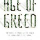 Age of Greed: The Triumph of Finance and the Decline of America, 1970 to the ...