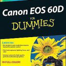 Canon EOS 60D for Dummies by Robert Correll and Julie Adair King (2011, Paper...