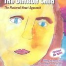Transforming the Difficult Child by Jennifer Easley and Howard Glasser (1999,...
