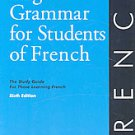 English Grammar for Students of French: The Study Guide for Those Learning Fr...