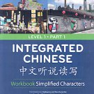 Integrated Chinese Level 1 by Tao-Chung Yao, Yuehua Liu and Liangyan Ge (2008...