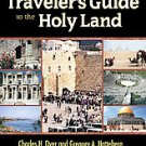 The New Christian Traveler's Guide to the Holy Land by Charles H. Dyer and Gr...