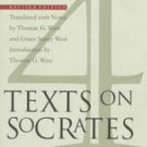 Four Texts on Socrates by Grace Starry West, Thomas G West (1998, Paperback, ...