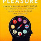 The Compass of Pleasure by David J. Linden (2011, Hardcover)
