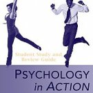 Psychology in Action by Karen Huffman (2009, Paperback, Study Guide, Student ...