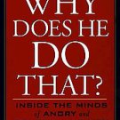 Why Does He Do That: Inside the Minds of Angry and Controlling Men by Lundy B...