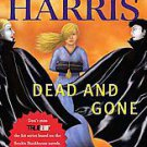 Dead and Gone: A Sookie Stackhouse Novel by Charlaine Harris (2011, Paperback...