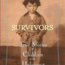 Survivors: True Stories Of Children In The Holocaust by Allan Zullo and Mara ...