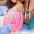 Romancing the M.d. by Maureen Smith (2011, Paperback)