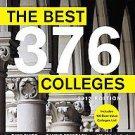 The Best 373 Colleges, 2012 by Laura Braswell, Seamus Mullarkey, Robert Frane...