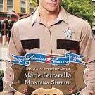 Montana Sheriff by Marie Ferrarella (2011, Paperback)