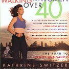 Running and Walking for Women over 40 by Kathrine Switzer (1998, Paperback)