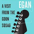 A Visit from the Goon Squad by Jennifer Egan (2010, Hardcover)
