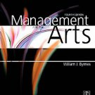 Management and the Arts by William Byrnes, William J. Byrnes (2008, Paperback)