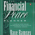 The Financial Peace Planner: A Step-By-Step Guide to Restoring Your Family's ...
