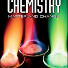 Chemistry: Matter and Change by Nicholas Hainen, Laurel Dingrando and Dinah Z...