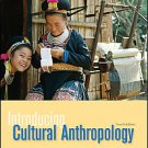 Introducing Cultural Anthropology by Roberta Edwards Lenkeit, Aaron Podolefsk...