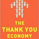 The Thank You Economy (2011, Hardcover)